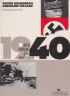 1940: de la defaite a la resistance