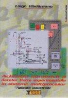 Achizitia numerica a datelor fizice experimentale in sisteme multiprocesor - Aplicatii industriale