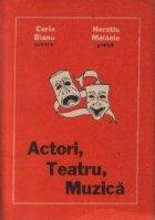 Actori, Teatru, Muzica