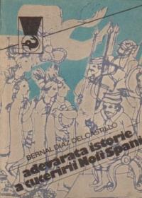 Adevarata istorie a cuceririi Noii Spanii, Volumul al II-lea