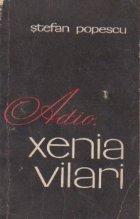 Adio, Xenia Vilari