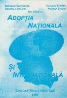 Adoptia nationala si internationala