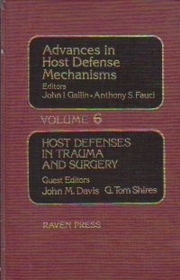 Advances in Host Defense Mechanisms, Volume 6 - Host Defenses in Trauma and Surgery