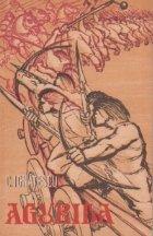 Agurida - Povestire eroica