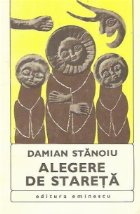 Alegere de stareta. Ucenicii Sfintului Antonie - Romane