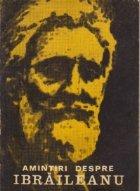 Amintiri despre G. Ibraileanu