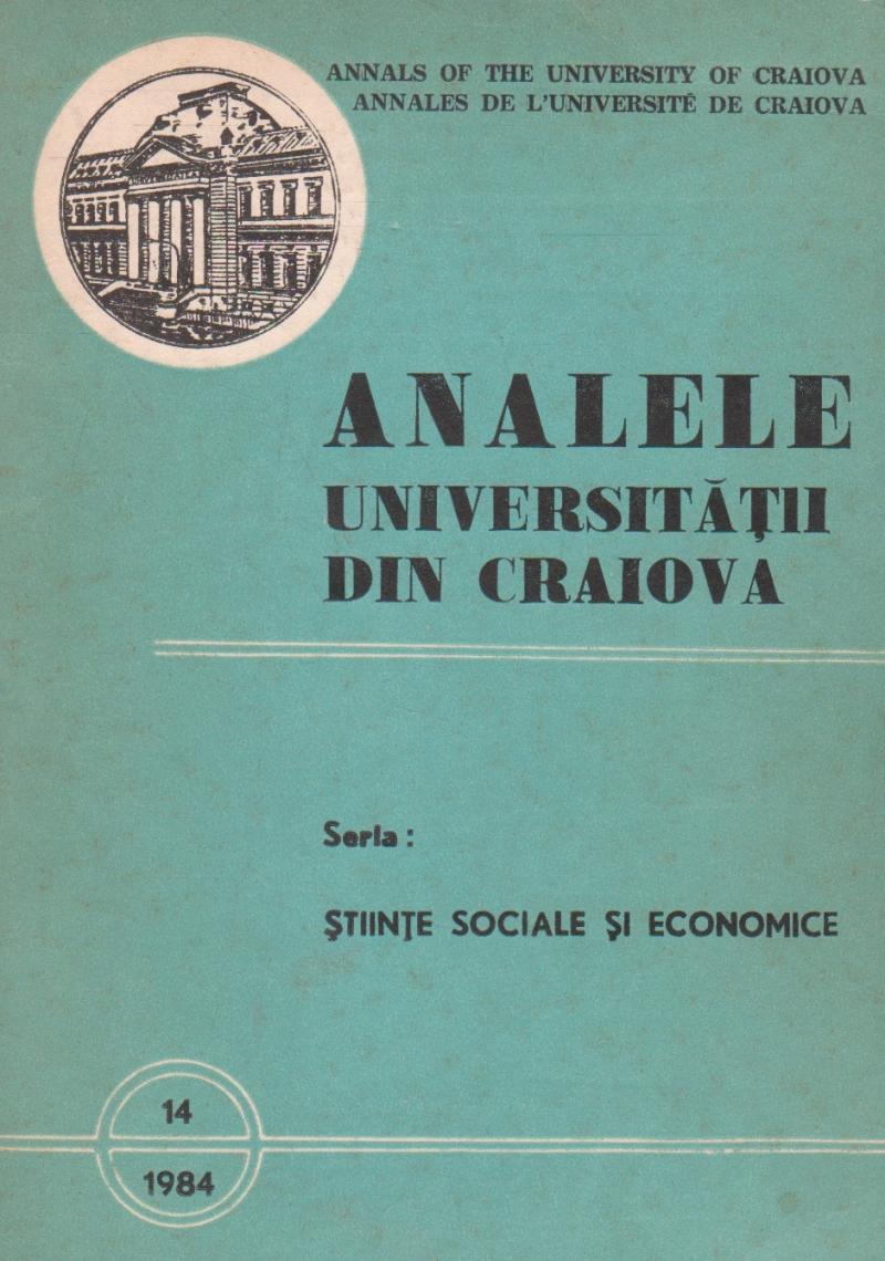 Analele Universitatii din Craiova, Seria Stiinte Sociale si Economice, 14/1984