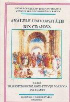 Analele Universitatii din Craiova. Seria Filosofie-Sociologie-Stiinte Politice Nr. 13/2004
