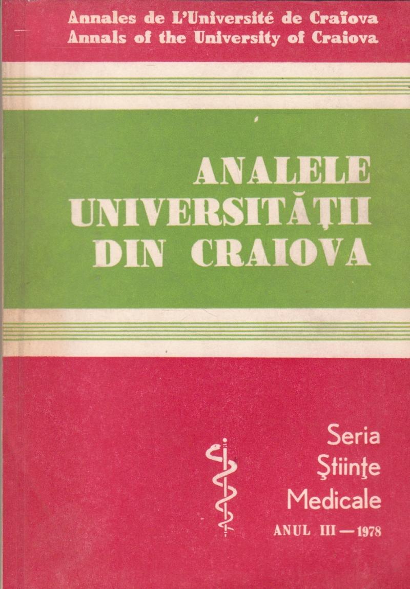 Analele Universitatii din Craiova - Seria Stiinte Medicale - Anul III - 1978