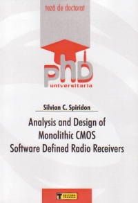 Analysis and Design of Monolithic CMOS Software Defined Radio Receivers