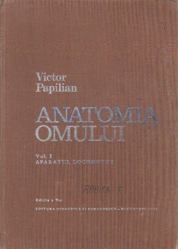Anatomia omului (I) - Aparatul locomotor (Editie 1974)