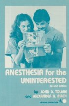 Anesthesia for the uninterested