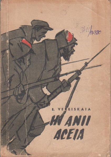 In Anii Aceia - Povestiri despre Evenimentele Revolutionare din Anii 1905-1917