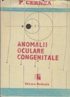 Anomalii oculare congenitale - Volumul I