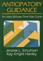 Anticipatory Guidance Idea Whose Time