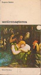 Antirenasterea, Volumul I