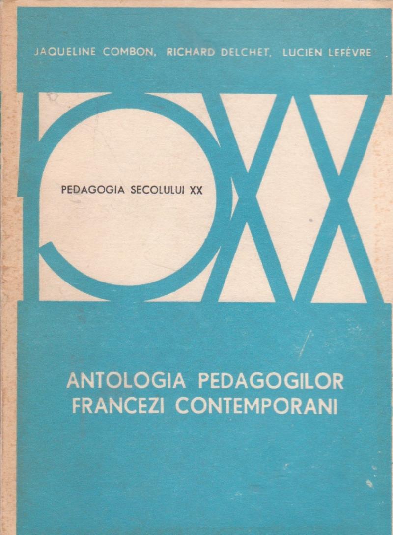 Antologia pedagogilor francezi contemporani