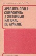 Apararea civila - componenta a sistemului national de aparare