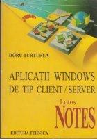 Aplicatii Windows de tip client / server  Lotus NOTES