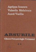 Arsurile, Volumul al II-lea - Clinica, fiziopatologie, tratament