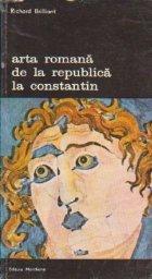 Arta romana de la Republica la Constantin
