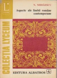Aspecte ale limbii romane contemporane