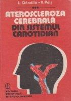 Ateroscleroza cerebrala din sistemul carotidian
