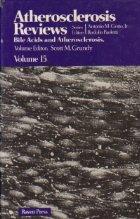 Atheroslerosis Reviews, Volume 15 - Bile Acids and Atherosclerosis