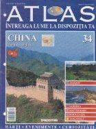 Atlas - Intreaga lume la dispozitia ta, Nr. 34 - China Tara de mijloc