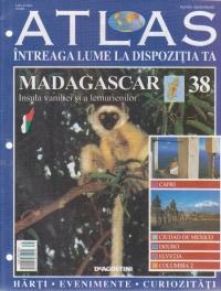 Atlas - Intreaga lume la dispozitia ta, Nr. 38 - Madagascar Insula vaniliei si a lemurienilor