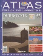 Atlas _ Intreaga lume la dispozitia ta, Nr. 52 - Dubrovnik Perla Marii Adriatice