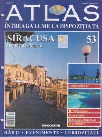 Atlas - Intreaga lume la dispozitia ta, Nr 53 - Siracusa Orasul lui Arhimede