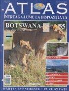 Atlas - Intreaga lume la dispozitia ta, Nr. 55 - Botswana Tara diamantelor
