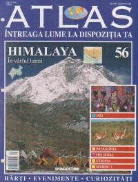 Atlas Intreaga lume la dispozitia ta, Nr. 56 - Himalaya In varful lumii