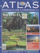 Atlas - Intreaga lume la  dispozitia ta, Nr. 67 - Brazilia tara contrastelor