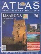 Atlas - Intreaga lume la dispozitia ta, Nr. 70 - Lisabona portul romantic