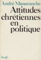 Attitudes chretiennes en politique