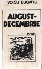 August Decembrie
