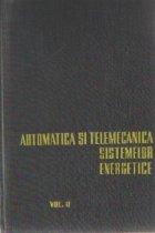 Automatica si telemecanica sistemelor energetice, Volumul al II-lea