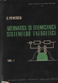 Automatica si telemecanica sistemelor energetice, Volumul I