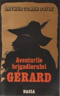 Aventurile brigardierului Gerard. Un studiu in rosu. Semnul celor patru - Romane