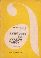 Aventurile lui Avakum Zahov, Volumul al II-lea