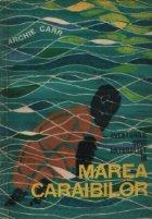 Aventurile unui naturalist Marea Caraibilor