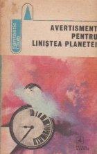Avertisment pentru linistea planetei - o antologie de literatura de anticipatie romaneasca -
