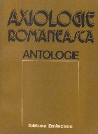Axiologie romaneasca - Antologie