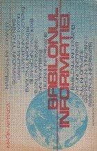 Babilonul informatiei - catre o noua ordine internationala in domeniul comunicarii si informatiei