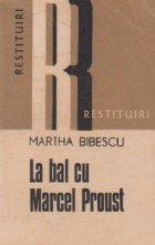 La bal cu Marcel Proust