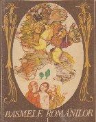 Basmele romanilor, 1 (Cu ilustratii de Done Stan)