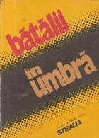 Batalii umbra (Almanah Revista Steaua)