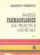 Bazele farmacologice ale practicii medicale, Volumul al II-lea